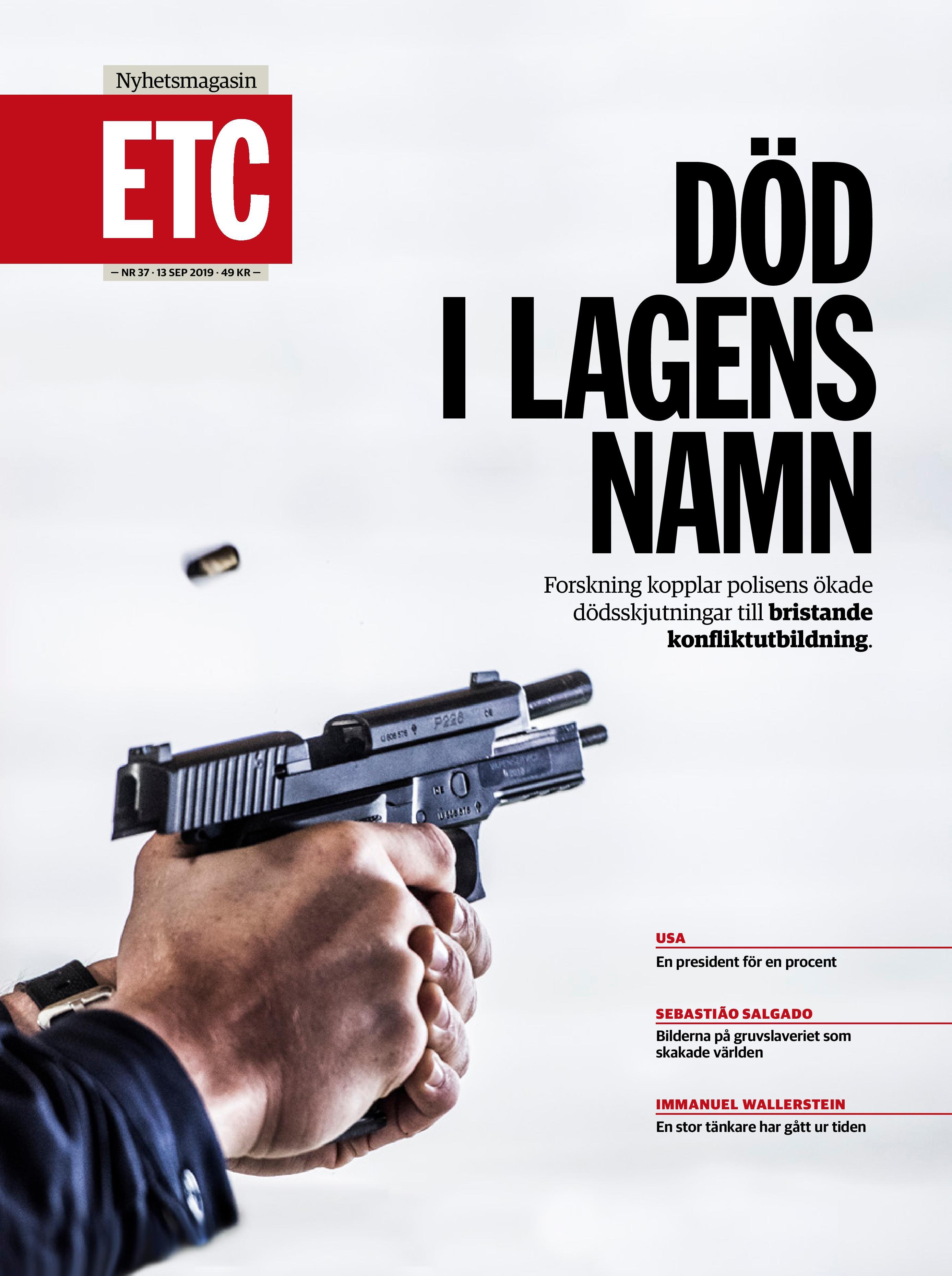 Polisens dödsskjutningar, Nyhetsmagasinet ETC 2019-09-13