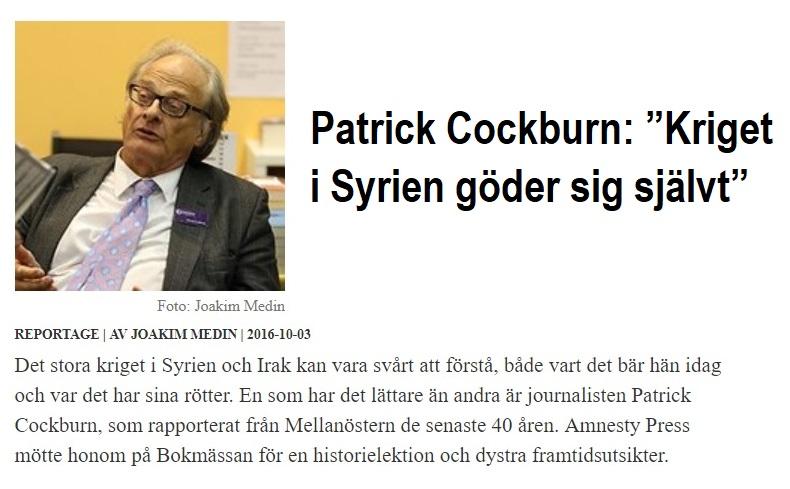"""Patrick Cockburn_ """"Kriget i Syrien göder sig självt"""""""